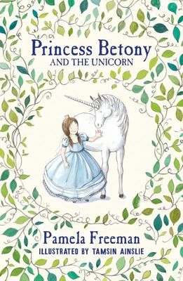 Princess Betony and the Unicorn (#1)
