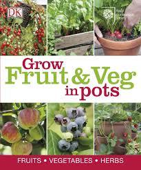 SALE - Grow Fruit and Veg in Pots