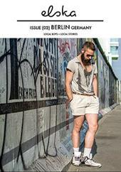 Elska Magazine Issue 02 Berlin, Germany