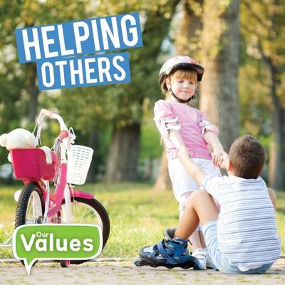 Helping Others (Our Values)