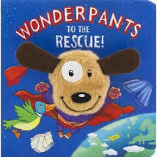 Wonderpants To The Rescue (Finger Puppet Book)