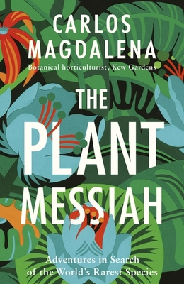 The Plant Messiah