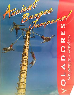Voladores- Ancient Bungee Jumpers