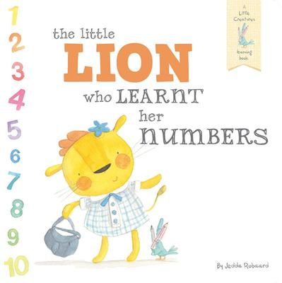 The Little Lion Who Learnt Her Numbers