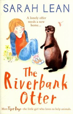 The Riverbank Otter (Tiger Days #3)