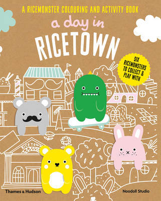 A Day in Ricetown: A Ricemonster Colouring and Activity Book