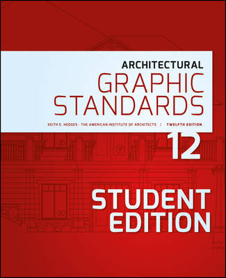 Architectural Graphic Standards 12th Ed -  Student Edition