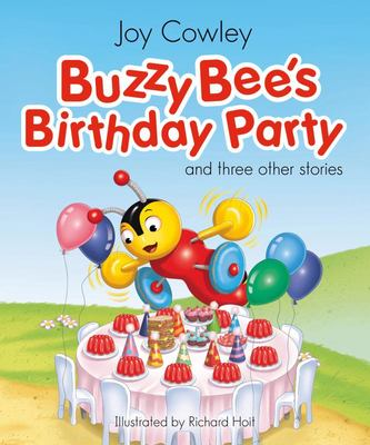 Buzzy Bee's Birthday Party: And Three Other Stories