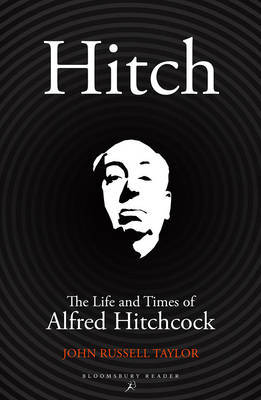 Hitch: The Life and Times of Alfred Hitchcock