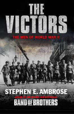 The Victors : The men of World War II