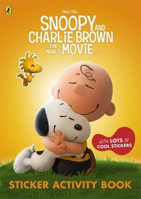 Snoopy and Charlie Brown: The Peanuts Movie Sticker Activity Book