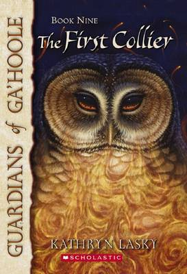 The First Collier (Guardians of Ga'Hoole #9)