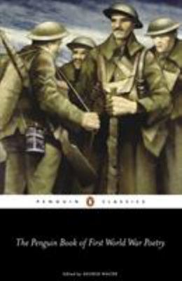 The New Penguin Book of First World War Poetry