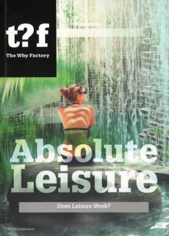 Absolute Leisure - the World of Fun ( The Why Factory )