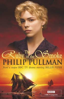 The Ruby In the Smoke (tv tie-in) (Sally Lockhart #1)