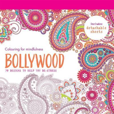 Bollywood: 70 Designs to Help You De-Stress