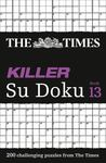The Times Killer Su Doku Book 13200 Lethal Su Doku Puzzles