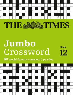 The Times 2 Jumbo Crossword Book 1260 of the World's Biggest Puzzles from the Times 2