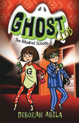 The Haunted School(Ghost Club #2)