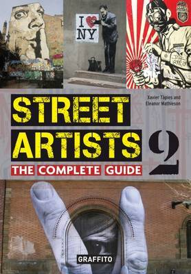 Street Artists 2 : The Complete Guide