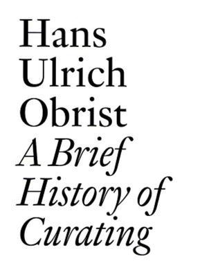 Brief History Of Curating