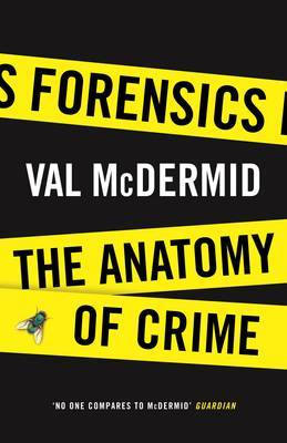 Forensics: An Anatomy of Crime