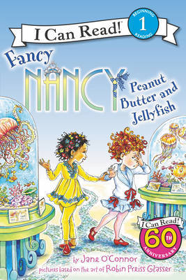 Peanut Butter and Jellyfish (Fancy Nancy: I Can Read Level 1)