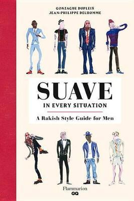 How to Be Suave in Every Situation