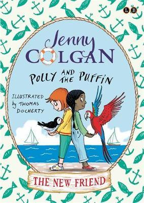 The New Friend (Polly and The Puffin #3)