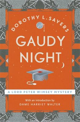 Gaudy Night: Lord Peter Wimsey (Lord Peter Wimsey #12)