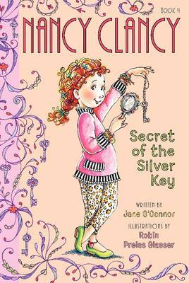 Secret of the Silver Key (Nancy Clancy #4)