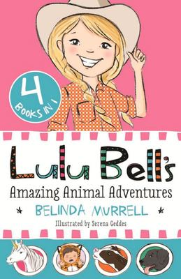 Lulu Bell's Amazing Animal Adventures (Lulu Bell 4 Book Bind-Up)