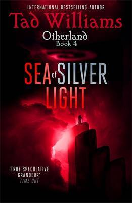 Sea of Silver Light (Otherland #4)
