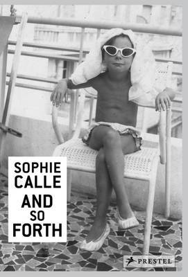 Sophie Calle And So Forth