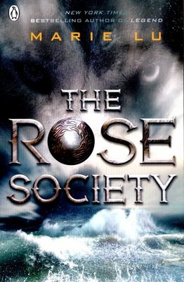 The Rose Society (Young Elites #2)