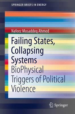 Failing States, Collapsing Systems: Biophysical Triggers of Political Violence: 2017