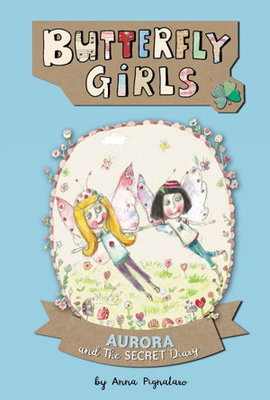 Aurora and the Secret Diary (Butterfly Girls Book #4)