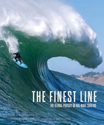 The Finest Line - The Global Pursuit of Big-Wave Surfing