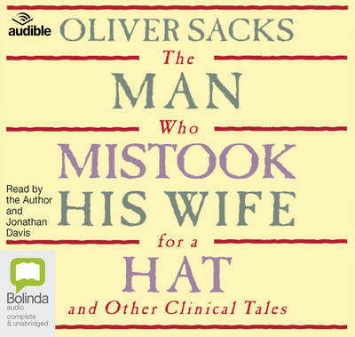 The Man Who Mistook His Wife for A Hat (Audio CD; unabridged; 9 CDs)