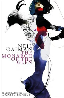 The Monarch of the Glen Illustrated ed