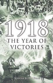 1918: The Year of Victories