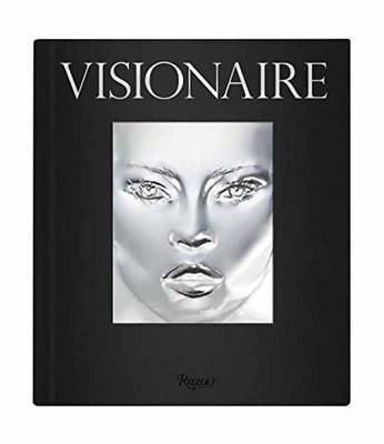 Visionaire: The Ultimate Art and Fashion Publication