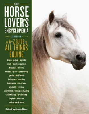 The Horse Lovers Encyclopedia (HB)