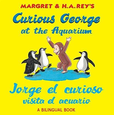 Curious George At The Aquarium/Jorge El Curioso Visita El Acuario