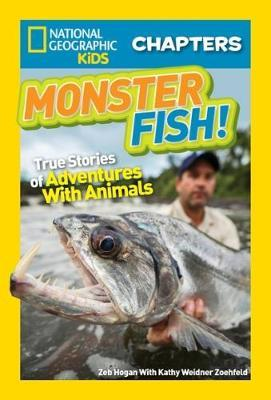 Monster Fish!: True Stories of Adventures with Animals