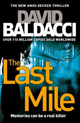 The Last Mile (#2 Amos Decker)