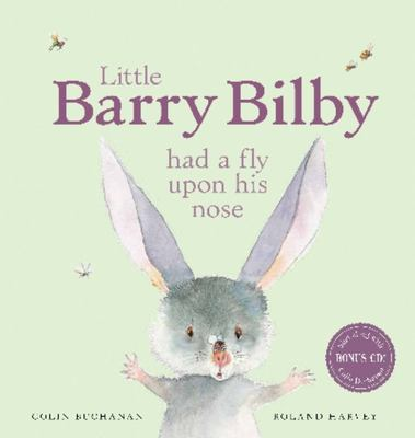 Little Barry Bilby Had a Fly Upon His Nose with CD