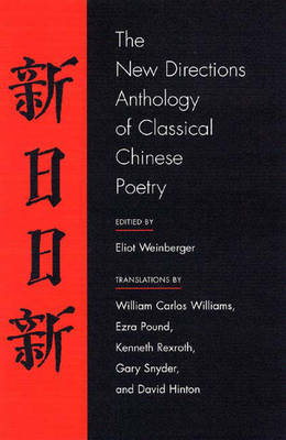 New Directions Anthology Of Classical Chinese Poetry
