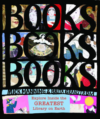 Books! Books! Books!: Explore Inside the Greatest Library on Earth (HB)