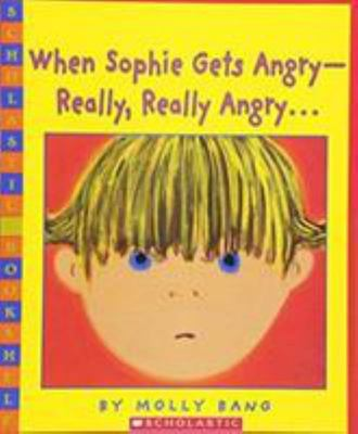 When Sophie Gets Angry- Really, Really Angry ...